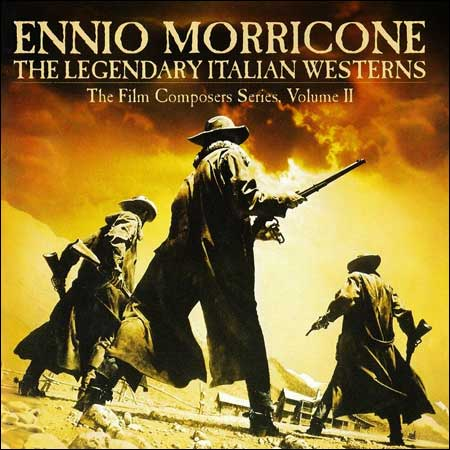 Обложка к альбому - The Legendary Italian Westerns: The Film Composers Series, Volume II