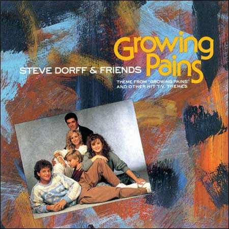 Обложка к альбому - Steve Dorff & Friends: Theme from ''Growing Pains'' and Other T.V. Themes