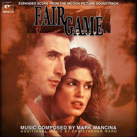 Обложка к альбому - Честная Игра / Fair Game (Expanded Score by Mark Mancina)