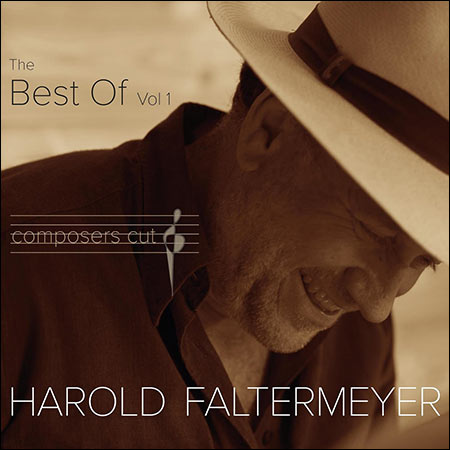 Обложка к альбому - The Best of Harold Faltermeyer Composers Cut, Vol. 1