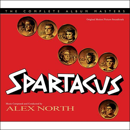 Обложка к альбому - Спартак / Spartacus (by Alex North - The Complete Album Masters)