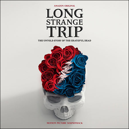 Обложка к альбому - Long Strange Trip: The Untold Story of the Grateful Dead
