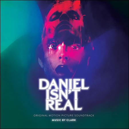 Обложка к альбому - Дэниел ненастоящий / Daniel Isn't Real (MQA)