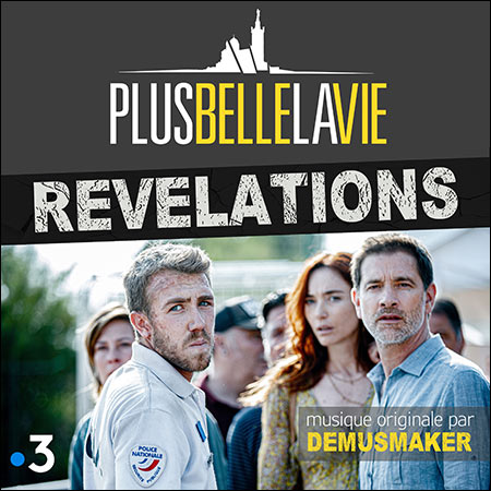 """Обложка к альбому - Plus belle la vie """"Révélations"""""""