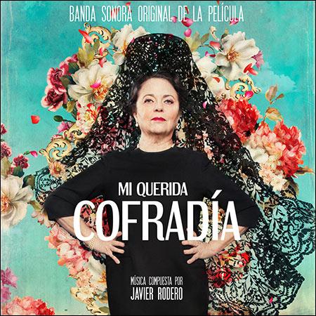 Обложка к альбому - Мое Дорогое Братство / Mi Querida Cofradía