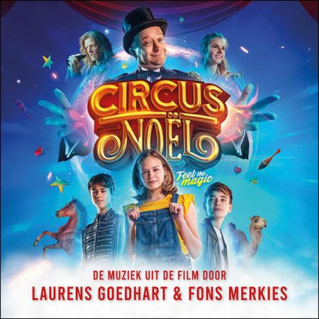 Обложка к альбому - Цирк Ноэль / Circus Noël