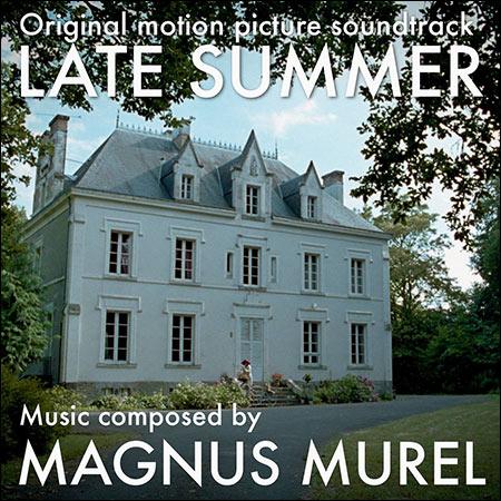 Обложка к альбому - Позднее лето / Late Summer