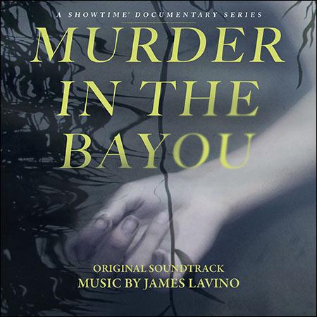 Обложка к альбому - Убийство в болоте / Murder in the Bayou