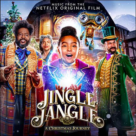 Обложка к альбому - Мистер Джангл и рождественское путешествие / Jingle Jangle: A Christmas Journey (OST)
