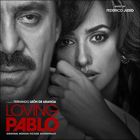 Обложка к альбому - Эскобар / Loving Pablo