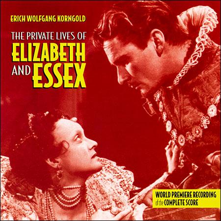 Обложка к альбому - Частная жизнь Елизаветы и Эссекса / The Private Lives of Elizabeth and Essex (The Complete Score)
